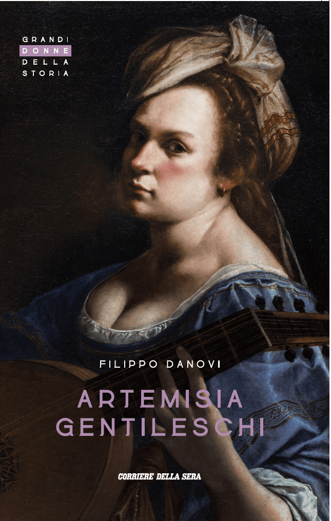 Artemisia Gentileschi. In edicola dal 25 agosto il volume di Filippo Danovi per il Corriere della Sera